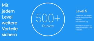 Google Insider_mehr als 500 Punkte Level 5
