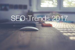 SEO-Trends 2017