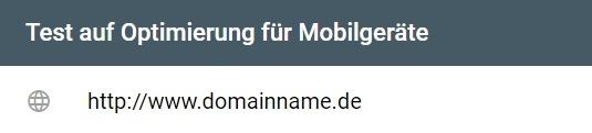 Ist Ihre Webseite für Mobilgeräte optimiert? Geben Sie zum Testen eine URL ein.